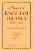 A History of English Drama 1660-1900: Volume 5, Late Nineteenth Century Drama 1850-1900