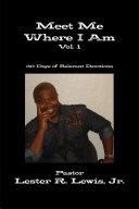 Meet Me Where I Am   Vol  1