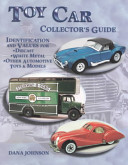 Toy Car Collector s Guide