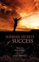 Supreme Secrets of Success