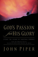 Pdf God's Passion for His Glory