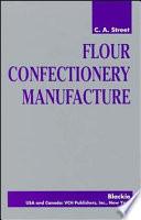 Flour Confectionery Manufacture