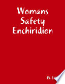 Womans Safety Enchiridion