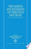 The Making and Remaking of Christian Doctrine