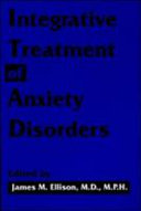 Integrative Treatment of Anxiety Disorders
