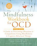 The Mindfulness Workbook for OCD Pdf/ePub eBook