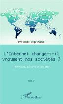 Internet change-t-il vraiment nos sociétés ? (Tome 2) [Pdf/ePub] eBook