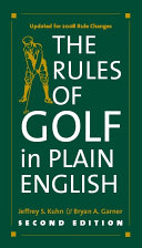 The Rules of Golf in Plain English  Second Edition