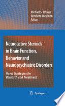 Neuroactive Steroids in Brain Function  Behavior and Neuropsychiatric Disorders