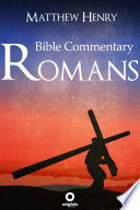 Romans   Complete Bible Commentary Verse by Verse