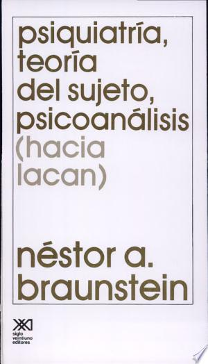 Free Download Psiquiatría, teoría del sujeto, psicoanálisis PDF - Writers Club