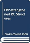FRP strengthened RC Structures Book