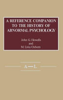 A Reference Companion to the History of Abnormal Psychology Book