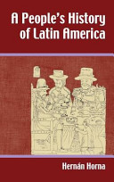 A People s History of Latin America