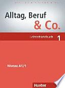 Alltag, Beruf & Co. 1  , Band 1