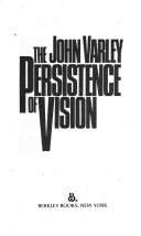 The Persistence of Vision