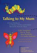 Talking to My Mum