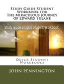 Study Guide Student Workbook for the Miraculous Journey of Edward Tulane