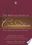 The Heritage Guide to the Constitution  : Fully Revised Second Edition