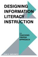 Designing Information Literacy Instruction