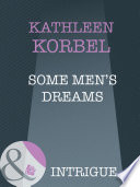 Some Men S Dreams Mills Boon Intrigue