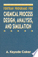 Fortran Programs for Chemical Process Design  Analysis  and Simulation