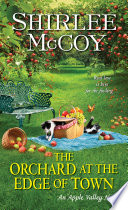 The Orchard at the Edge of Town Book