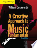 Cengage Advantage  A Creative Approach to Music Fundamentals