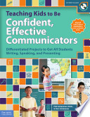 Teaching Kids to Be Confident  Effective Communicators