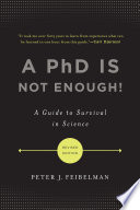 A PhD Is Not Enough