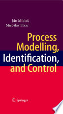 Process Modelling  Identification  and Control Book