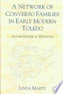 A Network of Converso Families in Early Modern Toledo