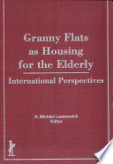 Read Online Granny Flats as Housing for the Elderly For Free