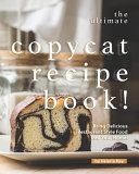 The Ultimate Copycat Recipe Book