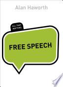 Free Speech  All That Matters