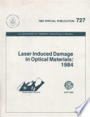 Laser Induced Damage in Optical Materials  1984 Book