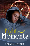 Eight Moments