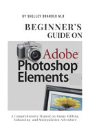 Beginner s Guide on Adobe Photoshop Elements Book