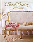 French Country Cottage Pdf/ePub eBook