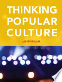 Thinking Popular Culture, First Canadian Edition