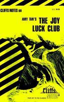 CliffsNotes on Tan s The Joy Luck Club