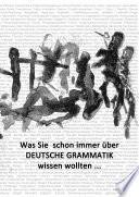 Grundwissen Deutsche Grammatik