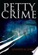 PETTY CRIME Book