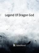 Legend Of Dragon God