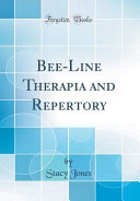 Bee Line Therapia And Repertory Classic Reprint