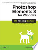 Photoshop Elements 8 For Windows The Missing Manual