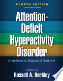 Attention Deficit Hyperactivity Disorder Fourth Edition