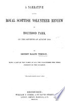 A narrative of the Royal Scottish volunteer review in Holyrood park