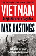 Vietnam: An Epic History of a Divisive War 1945-1975 Pdf/ePub eBook