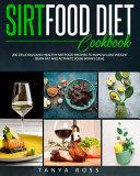 Sirtfood Diet Cookbook Pdf/ePub eBook